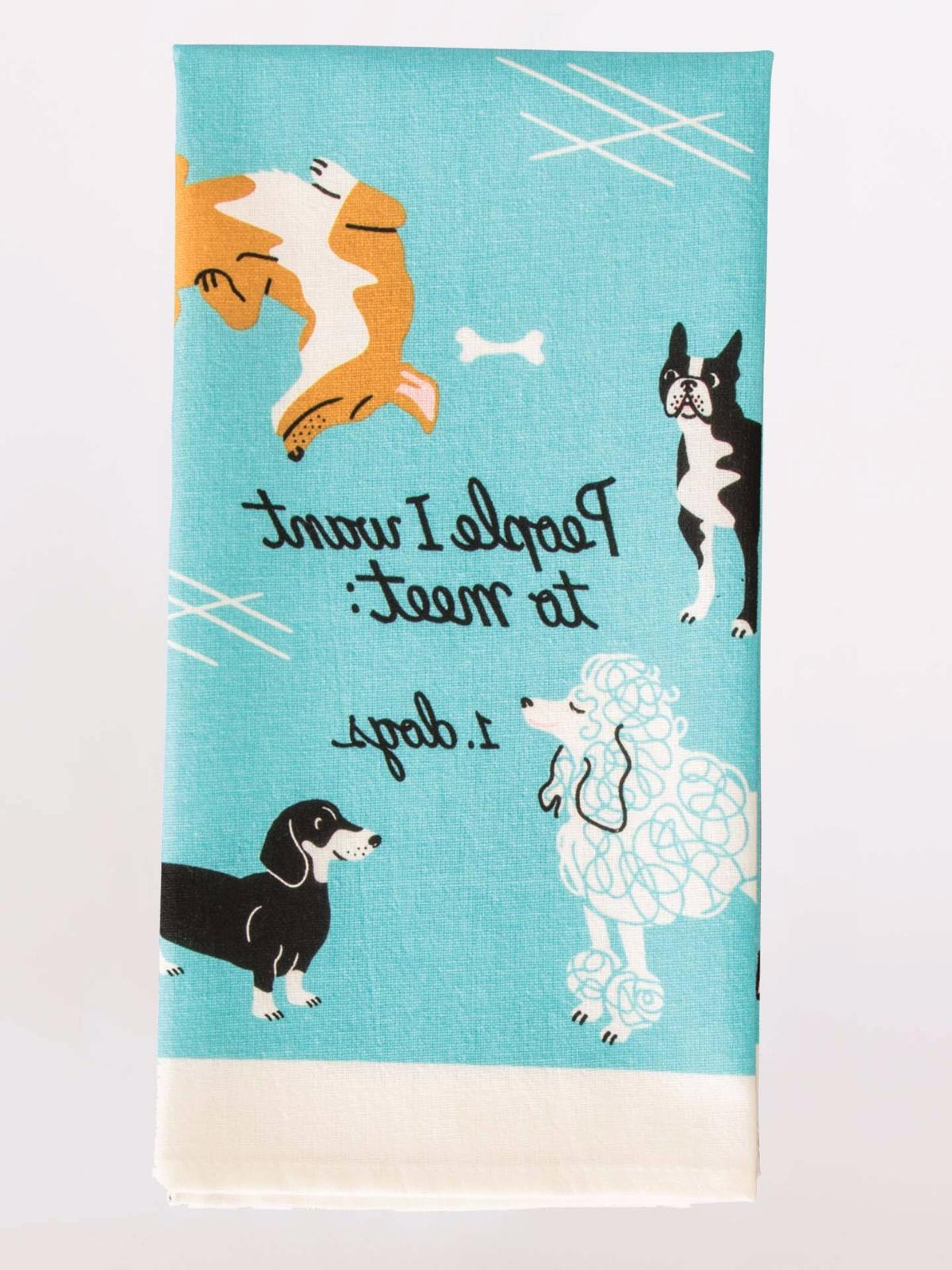 Blue Q Kitchen Dish Towel, Screen-Printed, People I Want To